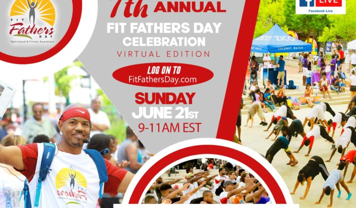 "7th Annual ""Fit Fathers Day"" Celebration"